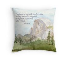 Half Dome: My Rock- Psalm 18:2 Throw Pillow