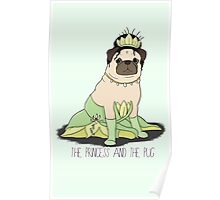 The Princess and the Pug Poster