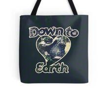 Down to earth day Tote Bag