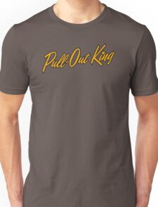 Pull-Out King Unisex T-Shirt