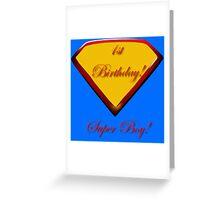 1st Birthday Super Boy  Greeting Card