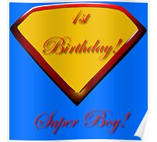 1st Birthday Super Boy  Poster