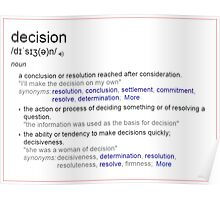 What is the meaning of decision ? Poster