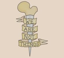 we are not things by Kate H