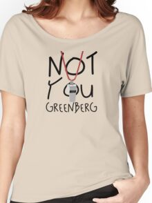 Not You Greenberg Women's Relaxed Fit T-Shirt
