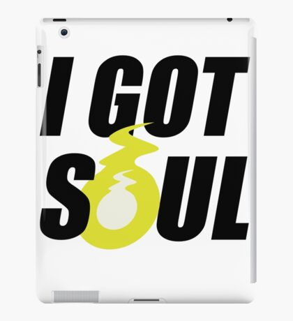 I GOT SOUL iPad Case/Skin