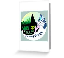 So wicked, it's frozen. Greeting Card
