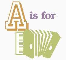 A is for Accordion by evisionarts