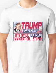 Donald Trump Stop Illegal Immigration 2016 T-Shirt