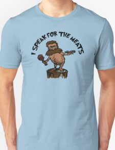I Speak for the Meats T-Shirt