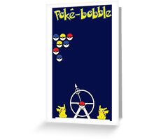 Poké-Bobble Greeting Card