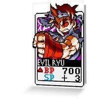 Evil Ryu Greeting Card