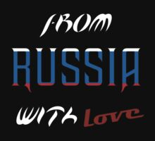 from RUSSIA with love by JonathanSAN69