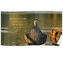 Great Blue Heron Reflecting (with quote) Poster