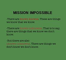 Mission Impossible- Unknown Unknowns! by Tim Constable