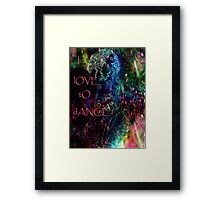 I  lOVE tO dANCE. Framed Print