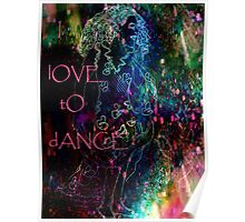 I  lOVE tO dANCE. Poster