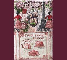 "Paris "" chez Tante Jeanne ""  My Creations Artistic Sculpture Relief fact Main 54  (c)(h) by Olao-Olavia / Unisex T-Shirt"