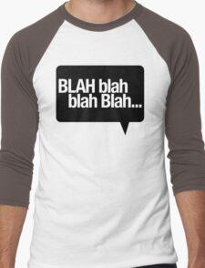BLAH Blah Blah Men's Baseball ¾ T-Shirt
