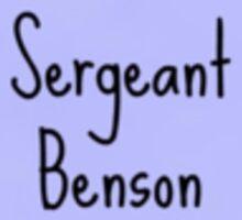 Sergeant Benson Sticker