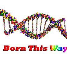 Born this Way by MadAnt