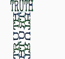 TRUTH III Unisex T-Shirt