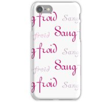 Pink Sang-froid iPhone Case/Skin