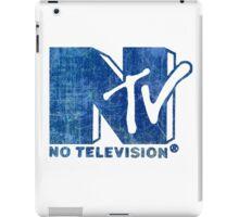 NO TELEVISION iPad Case/Skin