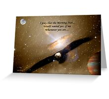 Where Ever You Are... Greeting Card