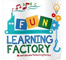Fun Learning Factory Official Logo Poster