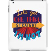 Let's get one thing straight - I'm not iPad Case/Skin