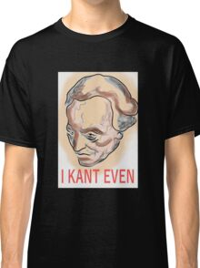 I Just Kant Classic T-Shirt