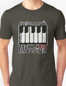 I've Got a Piano T-Shirt