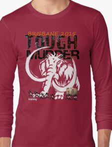 TOUGH MUDDER T-SHIRT 2015 BRISBANE Long Sleeve T-Shirt