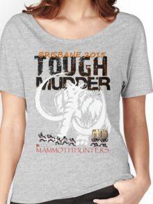 TOUGH MUDDER T-SHIRT 2015 BRISBANE Women's Relaxed Fit T-Shirt