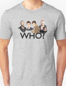 Who? Unisex T-Shirt