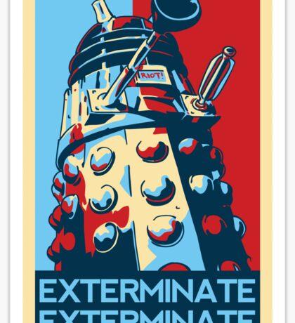 EXTERMINATE Hope Sticker