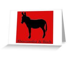ABERCZOMBIE Greeting Card