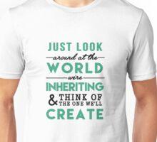 The World We're Inheriting Unisex T-Shirt