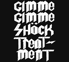 Gimme Shock Treatment! T-Shirt