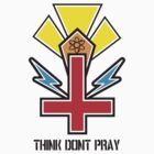 Think Don't Pray by Ryan  Trickey