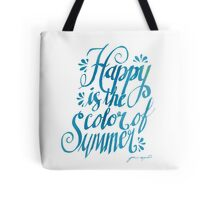 Happy is the Color of Summer Blue by Jan Marvin Tote Bag