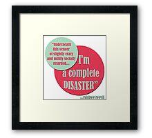 Complete Disaster. Framed Print