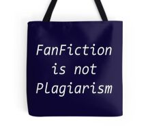 FanFiction is NOT Plagiarism Tote Bag