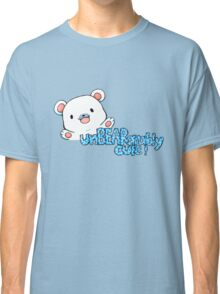 unBEARably Cute Polar Bear Classic T-Shirt