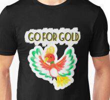 Go for gold ho-oh Unisex T-Shirt