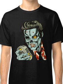 Zombie Elvis (Hail to the King, Baby) Classic T-Shirt