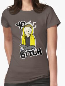 Yo, Bitch! Womens Fitted T-Shirt