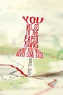 Go to the Paper Towns (5 of 7)  by saycheese14