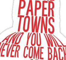 Go to the Paper Towns (5 of 7)  Sticker